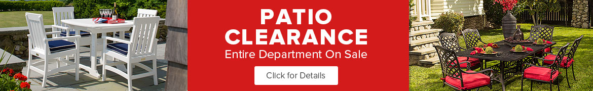 Patio Clearance Sale - Click for details.