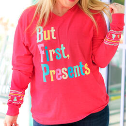 Jadelynn Brooke Women's But First, Presents Long Sleeve Crew Neck T-Shirt