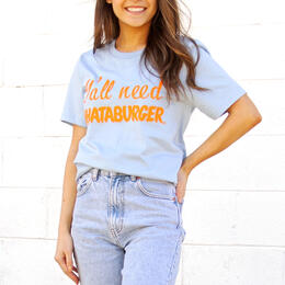 Tumbleweed TexStyles Y'all Need Whataburger T Shirt