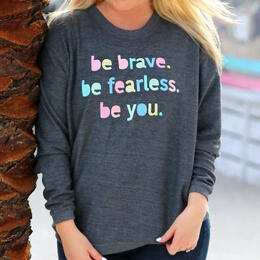 Jadelynn Brooke Women's Be Brave Long Sleeve Crew Neck T-Shirt