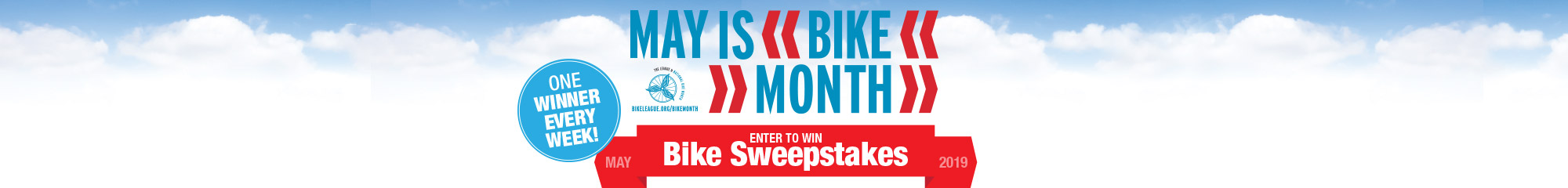 May is National Bike Month.  Enter for a chance to win a bike during our bike a week giveaway.