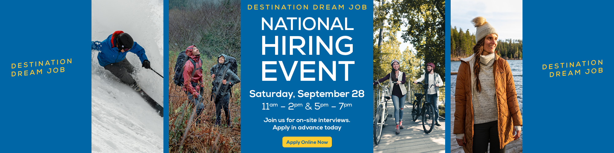 National Hiring Event. Find your journey. Join us for on-site interviews. Apply online today.