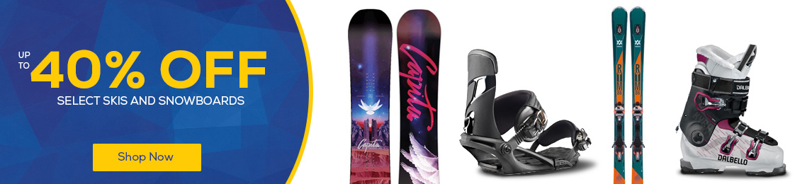 Save up to 40% Select Skis and Snowboards.