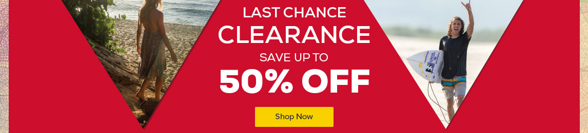 Last chance clearance. Save up to 50% off.