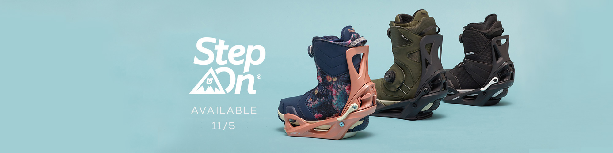 Burton Step On Available for pre-order in select stores Now! Find your local store.
