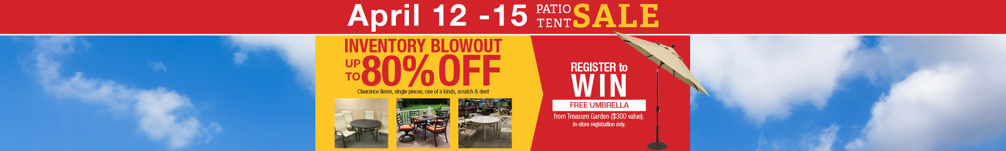 Patio Tent Sale April 12-15 Inventory Blowout up to 80% off