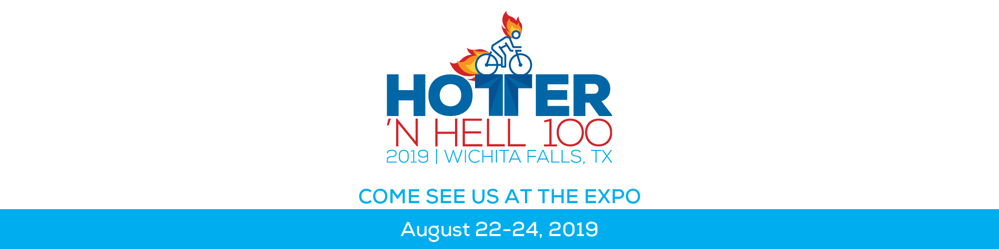 Hotter'N Hell 100. Come See Us At The Expo August 22-24, 2019 in Wichita Falls Tx.
