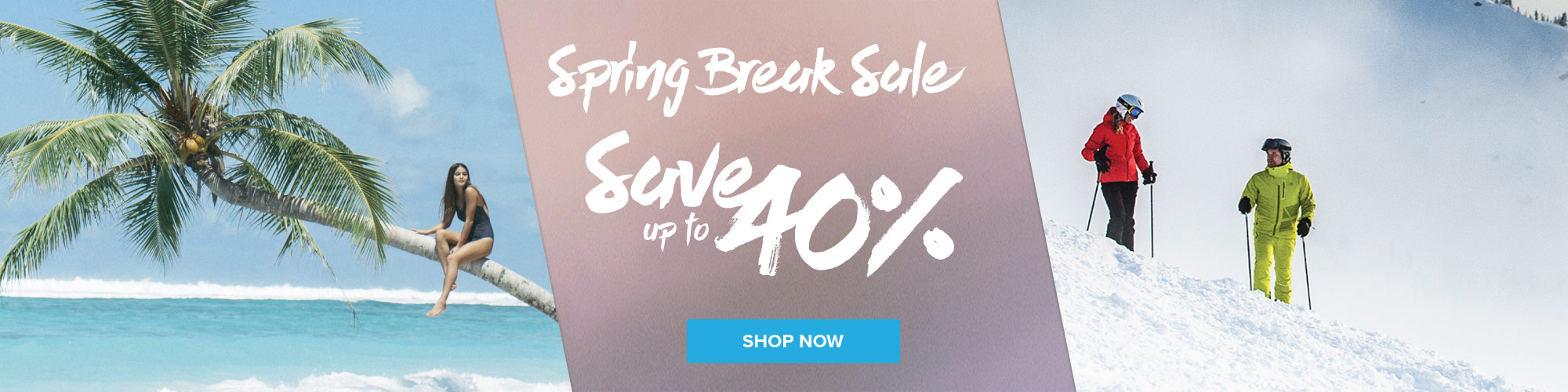 Spring Break Sale - Shop Now