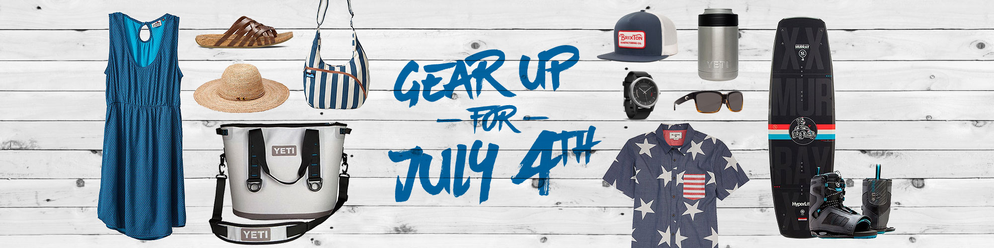 Gear up for July 4th