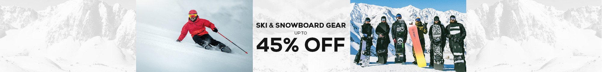 Up to 45% off ski & snowboard gear