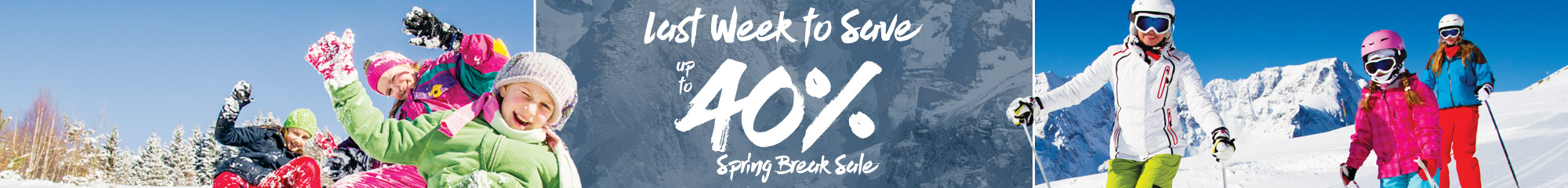 Spring Break Sale - Save up to 40%
