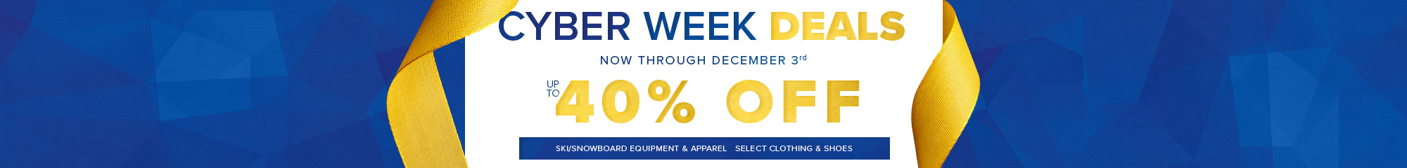 Cyber Week - Now through December 3rd up to 40% off