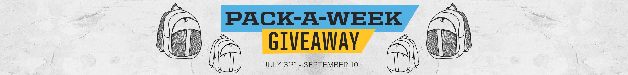 Pack-A-Week Giveaway. July 31st - September 10th, 2017