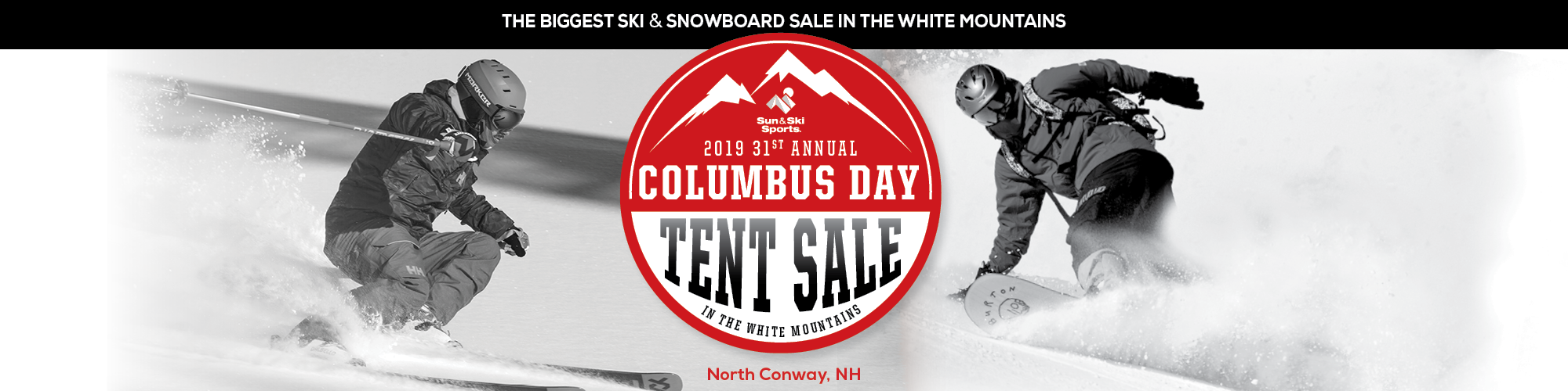 Columbus Day Tent Sale. The biggest ski & snowboard sale in the white mountains.