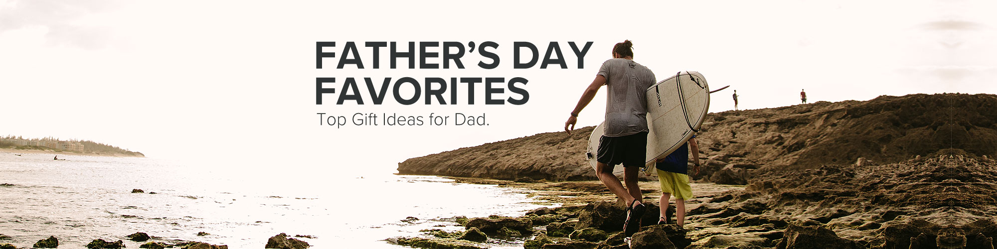Father's Day Favorites - Top Gift Ideas for Dad.
