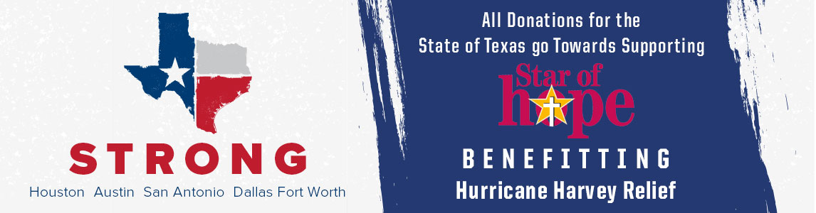 Texas Strong. All Donations for the State of Texas go Towards Supporting Star of Hope benefitting Hurricane Harvey Relief.