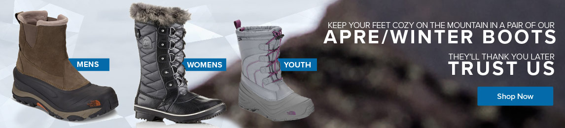 Keep your feet cozy on the mountain in a pair of our apre/winter boots. Trust us, they'll thank you later.