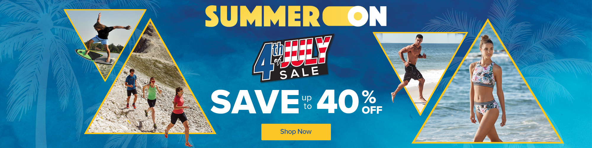 Summer On 4th July Save. Save up to 40% Off