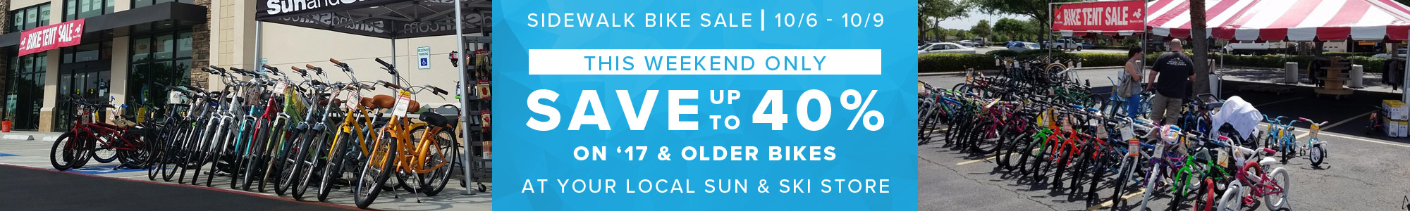 Sidewalk Bike Sale - Save up to 40% on Bikes from 10/6-10/9 at your local Sun & Ski Store.