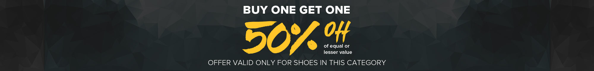 Buy One Get One 50% off Shoes