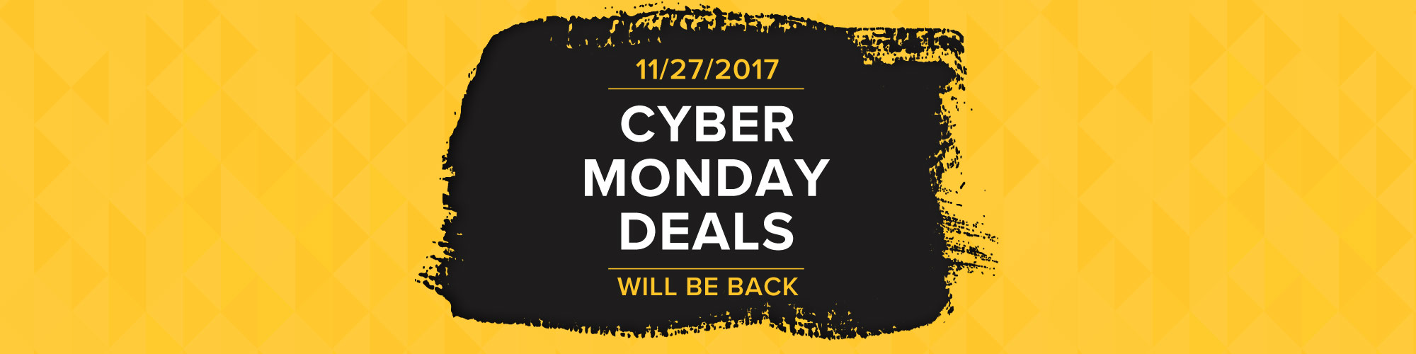 Cyber Monday Deals - Coming Soon