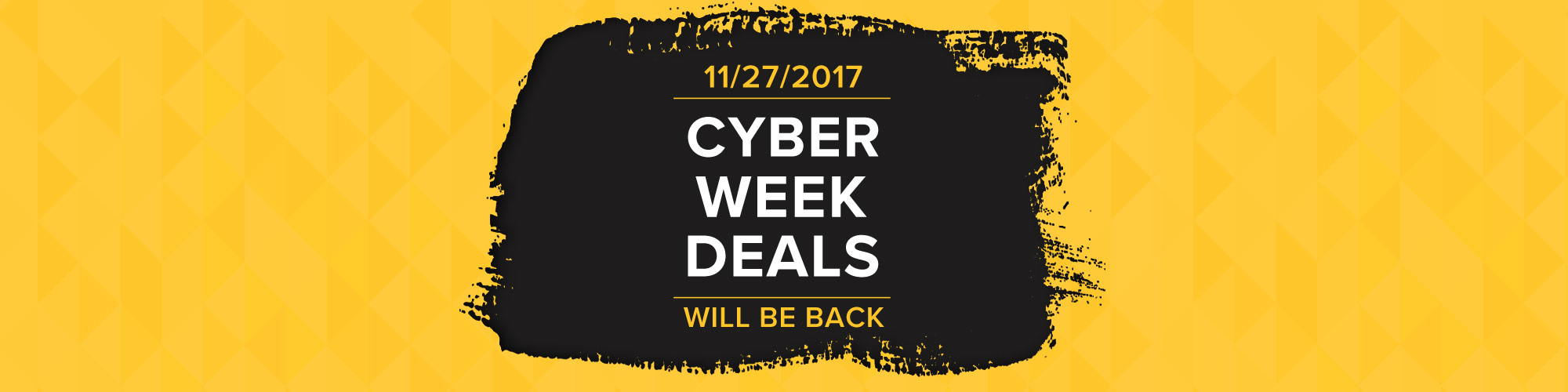 Cyber Week - Shop Now
