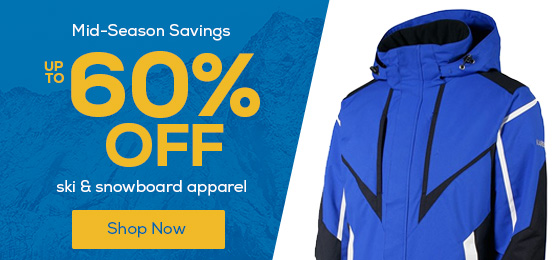 Mid-Season Savings! Shop up to 60% off ski & snowboard apparel.