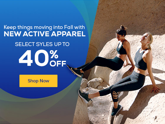 Keep things moving into Fall with new active apparel. Shop up to 40% off select styles.