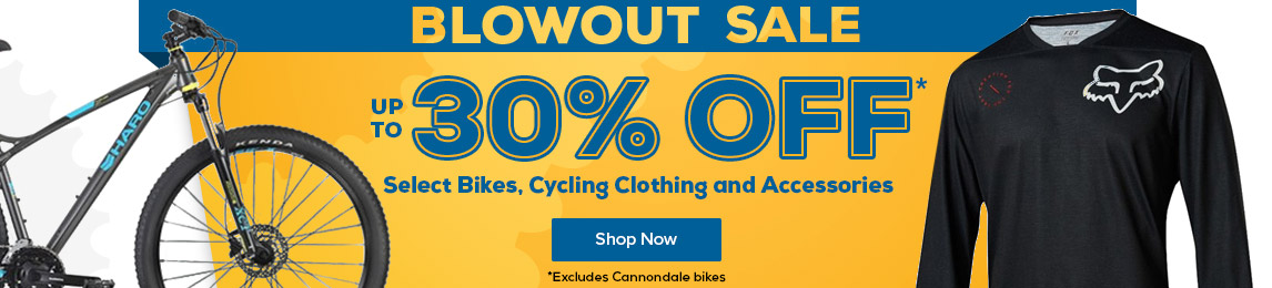 Bike Blowout Sale Save up to 30% off Select Bikes, Cycling Clothing and Accessories
