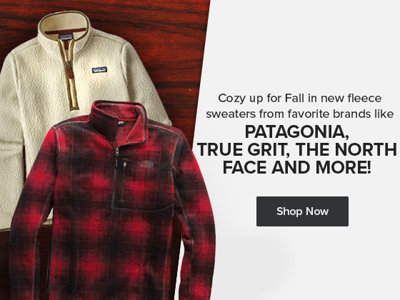 Coxy up this fall in  new fleece sweaters from favorite brands link Patagonia, True Grit, The North Face and more.