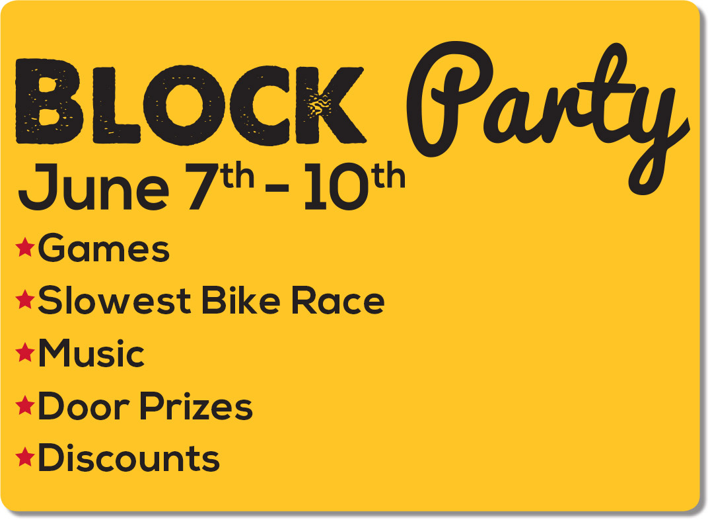 Block Party- June 7-10, 2018
