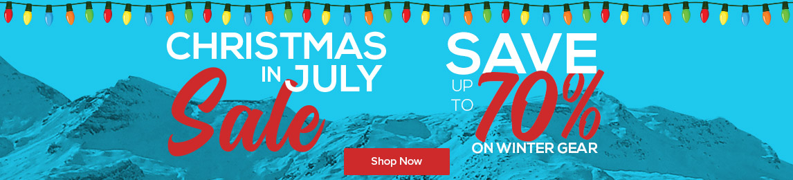 Christmas in July - Save up to 70% on winter gear.