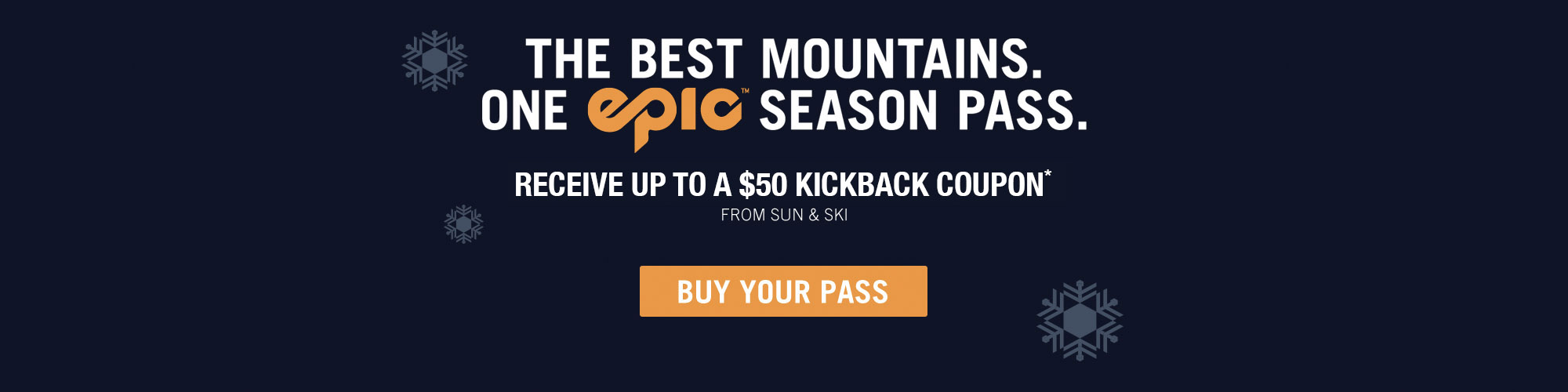 The Best Mountains. One Epic Season Pass - Get Yours Today