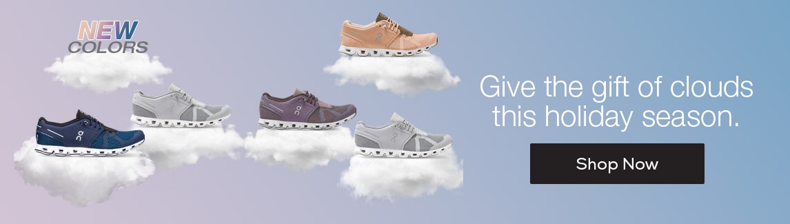 Give the gift of clouds this holiday season. Shop New Colors