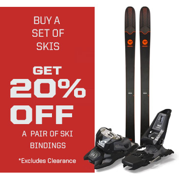 Buy a set or skis and get 20% off a pair of ski bindings.