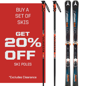 Buy a set of skis and get 20% off ski poles.