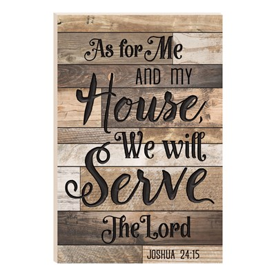 """We Will Serve The Lord"" Carved Barn Board Wall Decor"