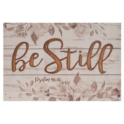 """Be Still"" Carved Wood Sign"