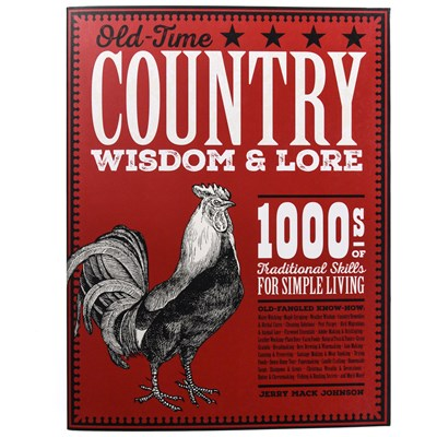 Old-Time Country Wisdom and Lore Book