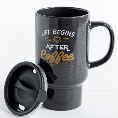 "Travel Mug ""Life Begins After Coffee"" - 18 Oz."