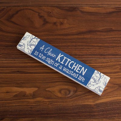 """Clean Kitchen"" Sign"