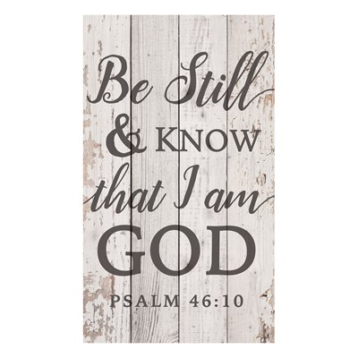 """Be Still And Know That I Am God"" Pine Pallet Wall Decor"