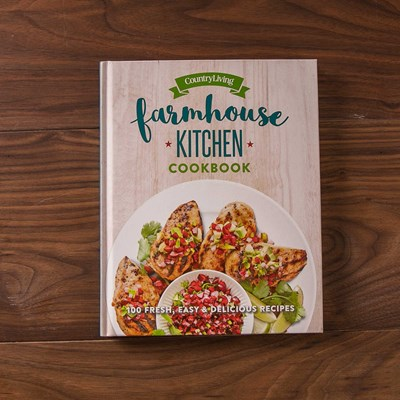 Country Living ® Farmhouse Kitchen Cookbook