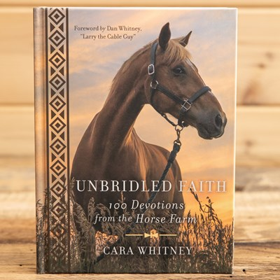 Unbridled Faith: 100 Devotions Book