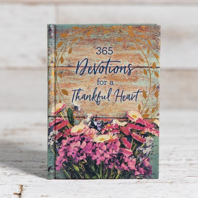 Devotions for a Thankful Heart Book