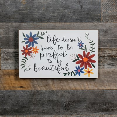 """Doesn't Have To Be Perfect"" Wall Decor"