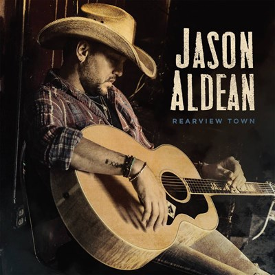 Jason Aldean - Rearview Town CD