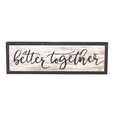 """Better Together"" Framed Sign"