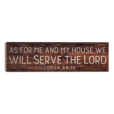 """We Will Serve The Lord"" Barn House Box Sign"