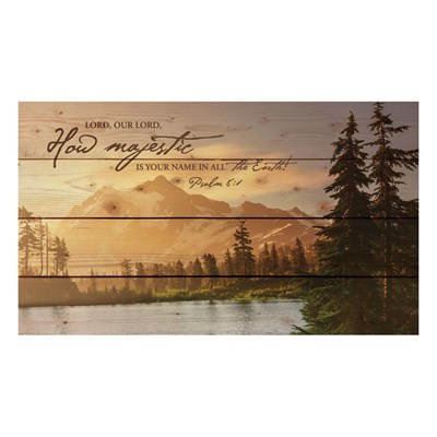 """Lord, Our Lord How Majestic"" Pine Pallet Wall Decor"
